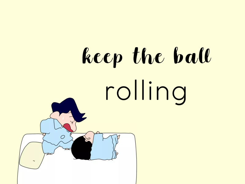 keep-the-ball-rolling