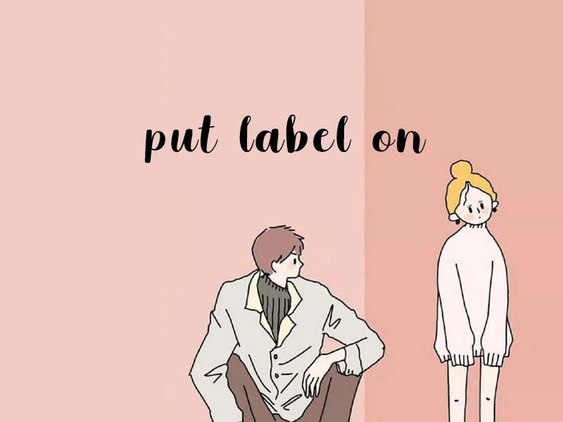 put label on